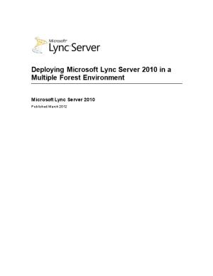 Deploying Microsoft Lync Server 2010 in a Multiple Forest Environment