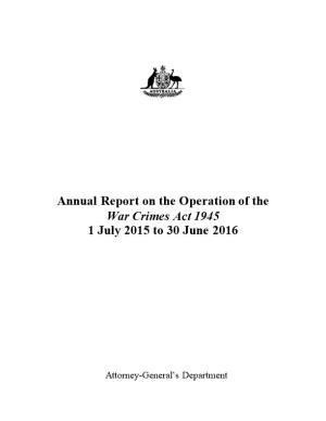 Report on the Operation of the War Crimes Act 1945 to 30 June 2016